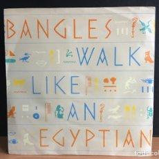 Discos de vinilo: BANGLES - WALK LIKE AN EGYPTIAN (SINGLE) (CBS) CBS 650049 7 (D:VG+). Lote 194309497