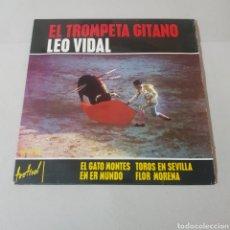 Discos de vinilo: EL TROMPETA GITANO - LEO VIDAL - EL GATO MONTES - TOROS EN SEVILLA - EN ER MUNDO - FLOR MORENA. Lote 194310758