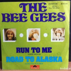 Discos de vinilo: BEE GEES - RUN TO ME / ROAD TO ALASKA (D:NM). Lote 194312562