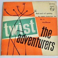 Discos de vinilo: THE ADVENTURES. TWIST. ROCK AND ROLL UPRISING. 4 TEMAS. PHILIPS, 1962. BUEN ESTADO. Lote 194316413
