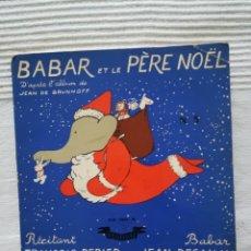 Discos de vinilo: VINILO BABAR ET LE PÈRE NOËL CON CUENTO. Lote 194316792
