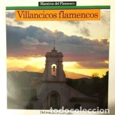 Discos de vinilo: DISCO LP VINILO. VILLANCICOS FLAMENCOS. DEL ROMANCE A LA COPLA. Lote 194318791