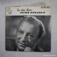 Discos de vinilo: PETER KREUDER - IN DER BAR - SINGLE . Lote 194326158