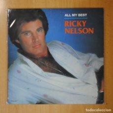 Discos de vinilo: RICK NELSON - ALL MY BEST - LP. Lote 194328205