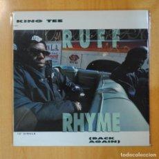 Discos de vinilo: KING TEE - RUFF RHYME ( BACK AGAIN ) - MAXI. Lote 194328334