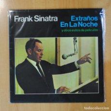 Discos de vinilo: FRANK SINATRA - EXTRAÑOS EN LA NOCHE Y OTROS EXITOS DE PELICULAS - LP. Lote 194328616