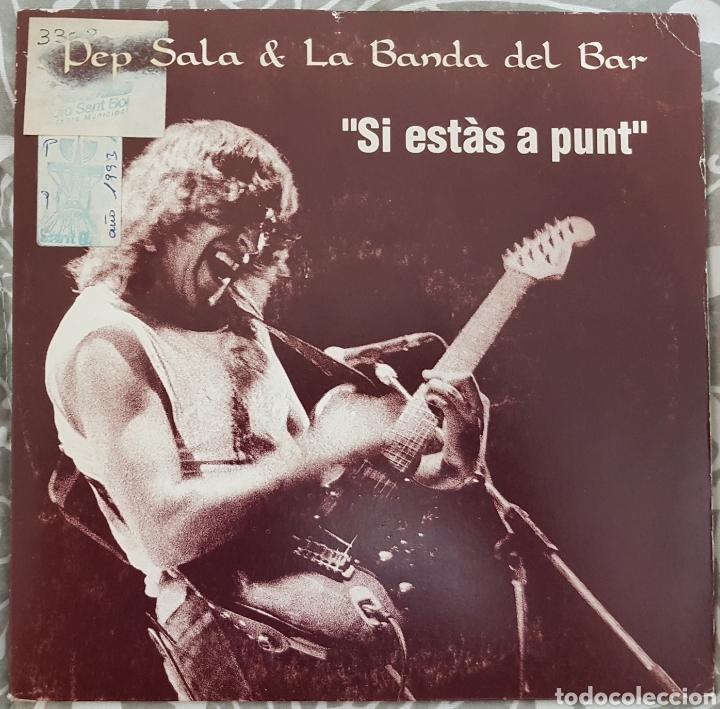 PEP SALA (SAU). SI ESTAS A PUNT. SINGLE PROMO. ROCK CATALA (Música - Discos - Singles Vinilo - Rock & Roll)