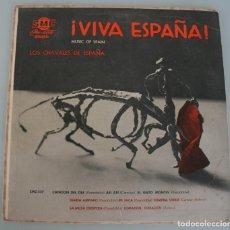 Discos de vinilo: ANTIGUO DISCO VINILO SMC VIVA ESPAÑA LOS CHAVALES DE ESPAÑA – PASODOBLE BOLERO…. Lote 194332200