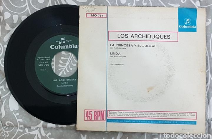 Discos de vinilo: LOS ARCHIDUQUES DISCO VINILO SINGLE. RAREZA AÑOS 70. RARO. TINO CASAL. MUY BUSCADO. COLECCIONISTAS - Foto 2 - 194334514
