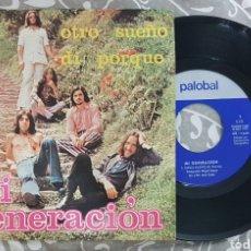 Discos de vinilo: MI GENERACIÓN - OTRO SUEÑO SINGLE. DISCO VINILO. Lote 194335836