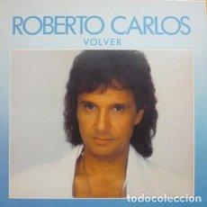 Discos de vinilo: ROBERTO CARLOS - VOLVER - LP CBS 1988 + LETRAS. Lote 194337803