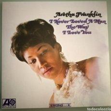 Discos de vinilo: ARETHA FRANKLIN - I NEVERA LOVES A MAN... VINILO. Lote 194346080