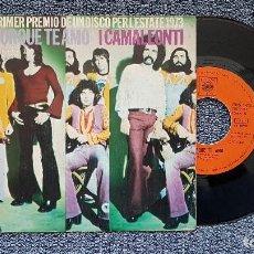 Discos de vinilo: I CAMALEONTI - PORQUE TE AMO / CAMINANDO A CIEGAS. SINGLE EDITADO POR CBS. AÑO 1.973. Lote 194351183