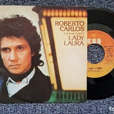 Discos de vinilo: ROBERTO CARLOS - LADY LAURA / INTENTA OLVIDAR. SINGLE EDITADO POR CBS. AÑO 1.978. Lote 194351458