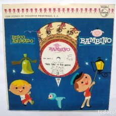 Discos de vinilo: BAMBINO - DISCO CUENTO - 8 PULGADAS - PECHO TABLA EL FEROZ GUERRERO - BAM. 51090. Lote 194361400