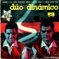 Discos de vinilo: DUO DINAMICO / YA TIENE DIECISIETE AÑOS + 3 (EP 1962). Lote 194364152