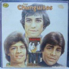 Discos de vinilo: LOS CHUNGUITOS // BARRIO // 1982 // (VG VG). LP. Lote 194364960