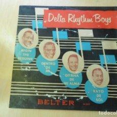 Discos de vinilo: DELTA RHYTHM BOYS, EP , GITANA DE MI ALMA (GYPSY IN MY SOUL) + 3, AÑO 1959. Lote 194365547