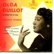 Discos de vinilo: OLGA GUILLOT VOL.II / CONTIGO EN LA DISTANCIA + 3 (EP 1959). Lote 194368747