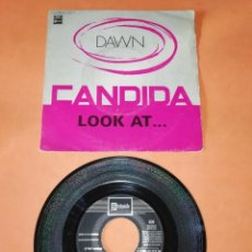 Discos de vinilo: DAWN. CANDIDA. LOOK AT.. EMI STATESIDE RECORDS 1970. Lote 194369225