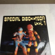 Discos de vinilo: DISCO DE VINILO - SPECIAL DISCOTECA - VOL 1. Lote 194370606