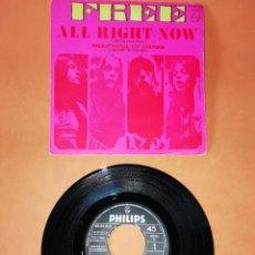 Discos de vinilo: FREE. ALL RIGHT NOW. PHILIPS 1970. Lote 194376730