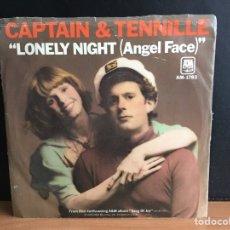 Discos de vinilo: CAPTAIN & TENNILLE - LONELY NIGHT (ANGEL FACE) (USA SINGLE) (A&M RECORDS) (D:VG+). Lote 194377850