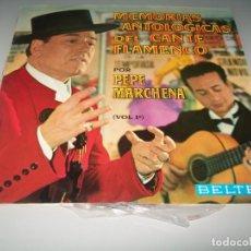 Discos de vinilo: PEPE MARCHENA - MEMORIAS ANTOLOGICAS DEL CANTE FLAMENCO VOL 1 ...LP - LIBRO - BELTER - 1963. Lote 194378930