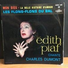 Discos de vinilo: EDITH PIAF - EDITH PIAF CHANTE CHARLES DUMONT (EP) (COLUMBIA)(D:VG+). Lote 194379963