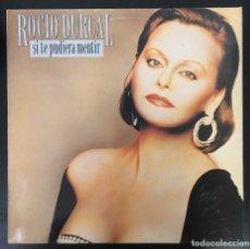 Discos de vinilo: ROCIO DURCAL – SI TE PUDIERA MENTIR LP, ALBUM SPAIN 1990 VINILO EXCELENTE, CARPETA VG+.. Lote 194385505
