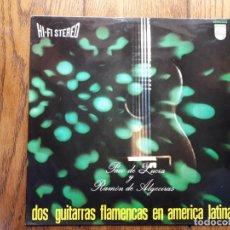 Discos de vinilo: PACO DE LUCÍA Y RAMÓN DE ALGECIRAS - DOS GUITARRAS FLAMENCAS EN AMÉRICA LATINA. Lote 194389965