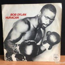 Discos de vinilo: BOB DYLAN - HURACÁN (SINGLE) (CBS) CBS 3841 (D:NM). Lote 194390996