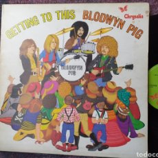 Discos de vinilo: BLODWYN PIG GETTING TO THIS EDICION INGLESA 1970. Lote 194398250