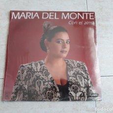 Discos de vinilo: MARÍA DEL MONTE.CON EL ALMA.LP NUEVO A ESTRENAR 1992.. Lote 194489022