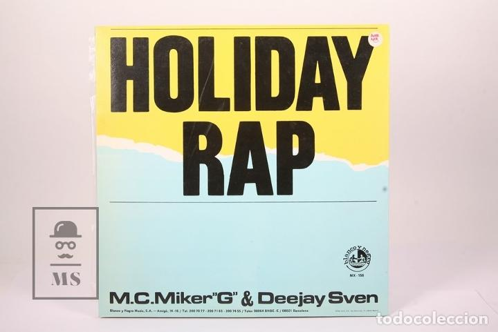 Discos de vinilo: Disco Maxi Single De Vinilo - Holiday Rap / M.C. Miker G & Deejay Sven - Blanco y Negro - Año 1986 - Foto 3 - 194489725