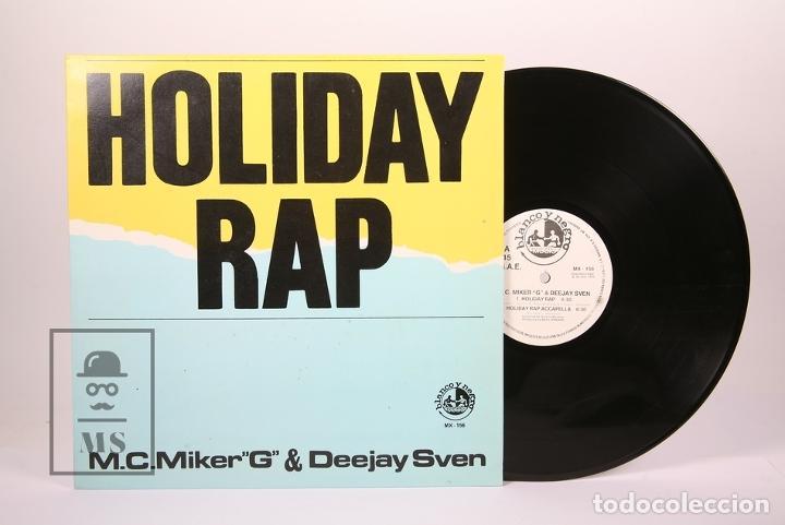 DISCO MAXI SINGLE DE VINILO - HOLIDAY RAP / M.C. MIKER G & DEEJAY SVEN - BLANCO Y NEGRO - AÑO 1986 (Música - Discos de Vinilo - Maxi Singles - Electrónica, Avantgarde y Experimental)