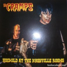 Discos de vinilo: THE CRAMPS ‎– HOGWILD AT THE NASHVILLE ROOMS -LP-. Lote 194497628