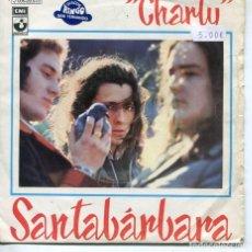 Discos de vinilo: SANTA BARBARA / CHARLY / SAN JOSE (SINGLE ESPAÑOL 1973). Lote 194502272