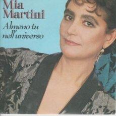 Discos de vinilo: 45 GIRI MIA MARTINI ALMENO TU NELL'UNIVERSO FONIT CETRA SP 1871 ITALY SANREMO 1989. Lote 194503321