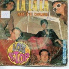 Discos de vinilo: LOS STOP / LA,LA,LA / YO TE DARE (SINGLE 1968). Lote 194503463