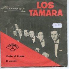 Discos de vinilo: LOS TAMARA / ZORBA EL GRIEGO / EL MUNDO (SINGLE 1965). Lote 194503582