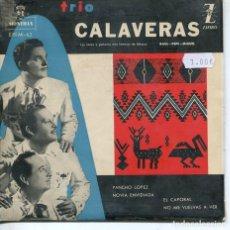 Discos de vinilo: TRIO CALAVERAS / PANCHO LOPEZ + 3 (EP 1960). Lote 194507486