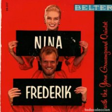 Discos de vinilo: NINA Y FREDERIK - NOVECIENTAS MILLAS ( NUNE HUNDRED MILLES ) EP SPAIN 1960 . Lote 194509087
