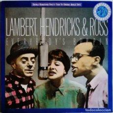 Discos de vinilo: LAMBERT, HENDRICKS & ROSS – EVERYBODY'S BOPPIN, CBS 465199 1. Lote 194509770