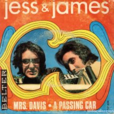 Discos de vinilo: JESS & JAMES - MRS. DAVIS - A PASSING CAR - SG SPAIN 1969. Lote 194510281