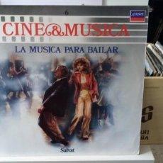Discos de vinilo: CINE & MÚSICA LA MÚSICA PARA BAILAR. Lote 194510380