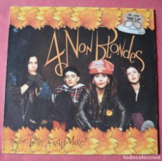 Discos de vinilo: 4 NON BLONDES - BIGGER, BETTER, FASTER, MORE! - LP. Lote 194510531
