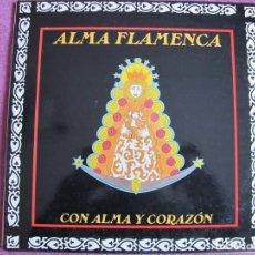 Discos de vinilo: LP - SEVILLANAS - ALMA FLAMENCA - CON ALMA Y CORAZON (SPAIN, DINO MUSIC 1991). Lote 194510676