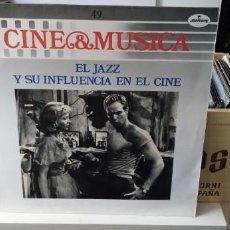 Discos de vinilo: CINE & MÚSICA EL JAZZ Y SU INFLUENCIA EN EL CINE. Lote 194510716