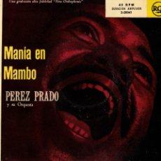 Discos de vinilo: PEREZ PRADO - MANIA EN MAMBO - EP SPAIN AÑOS 50. Lote 194510767